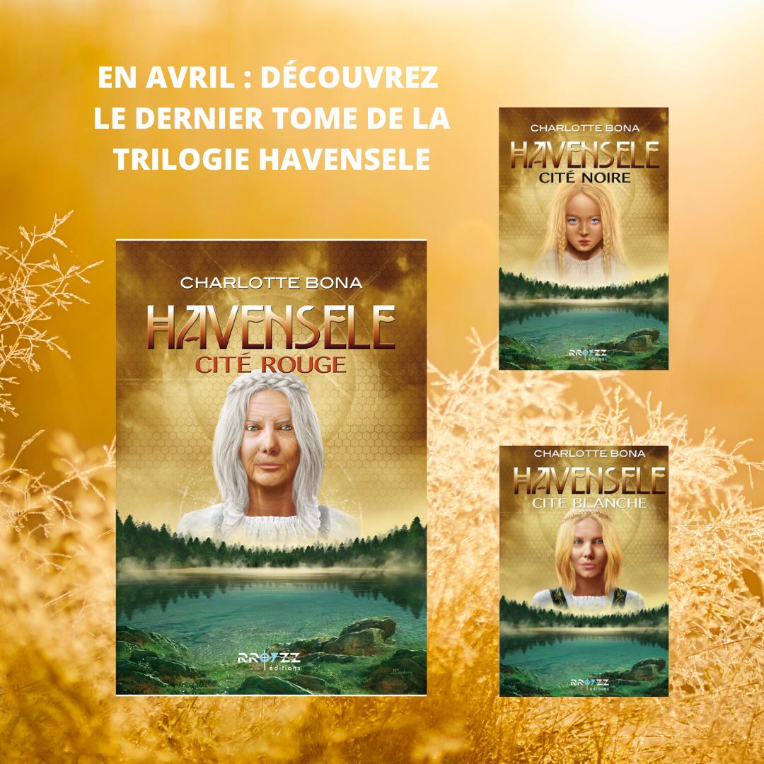 EN AVRIL _ DECOUVREZ LE DERNIER TOME DE LA TRILOGIE HAVENSELE _ CITÉ ROUGE